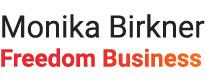 Monika Birkner Freedom Business