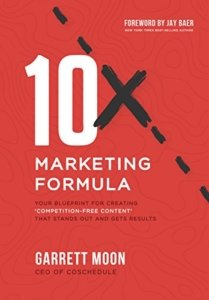 garrett Moon: 10x Marketing Formula