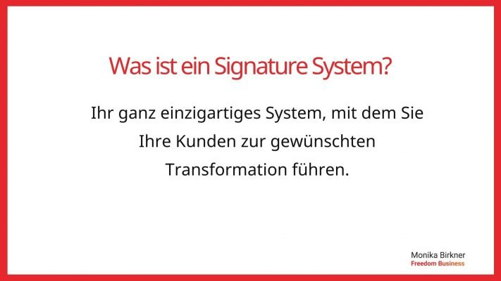 Monika Birkner Signature System Definition