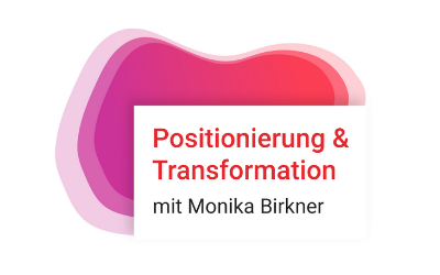 Monika Birkner Positionierung und Transformation 400 x 250