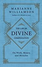 Marianne Williamson: Divine Compensation