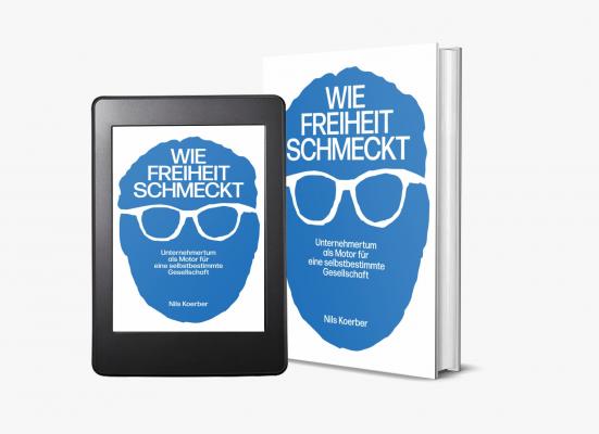 Nils-Koerber-Wie-Freiheit-schmeckt-Print-und-Ebook-002