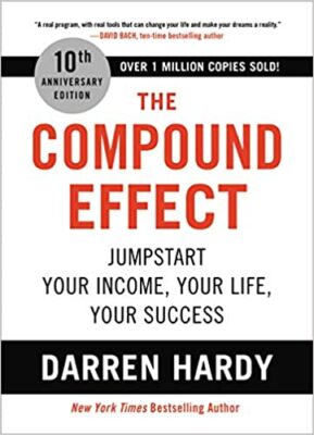 Cover; Darren Hardy: The Compound Effect_